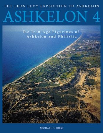 Ashkelon 4 The Iron Age Figurines of Ashkelon and Philistia